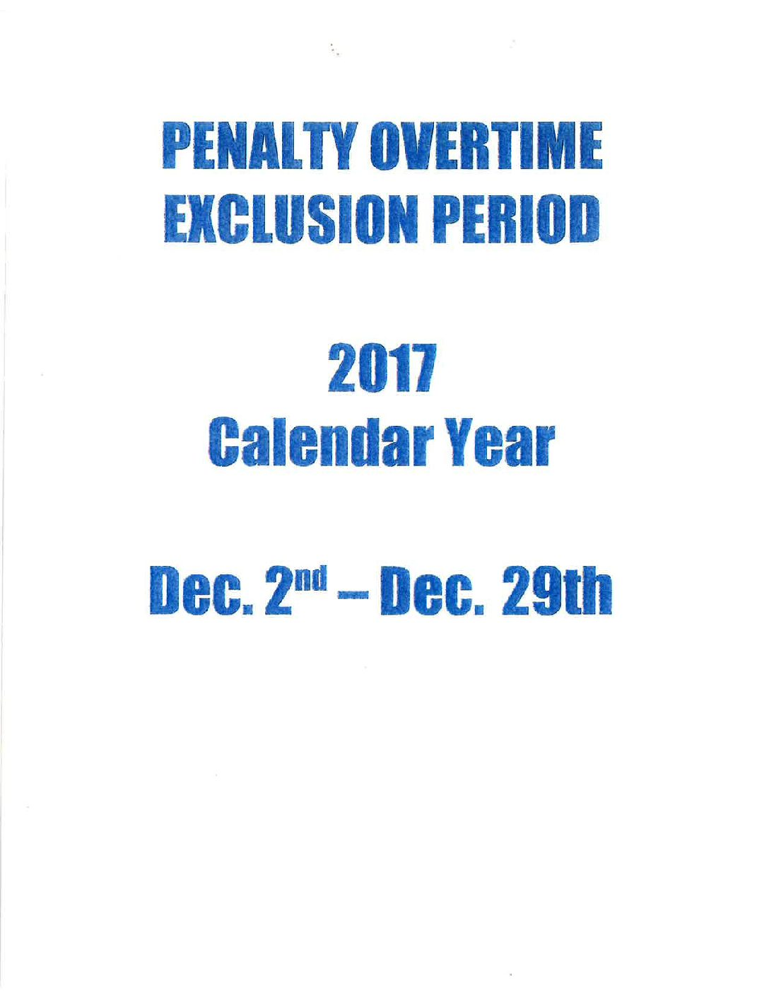 2017 Penalty OT Exclusion Period